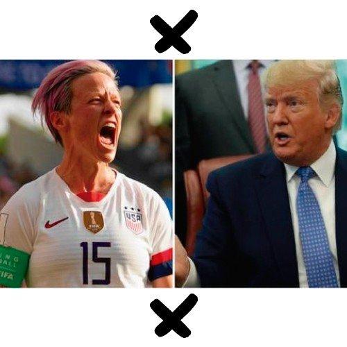Megan Rapinoe X Donald Trump