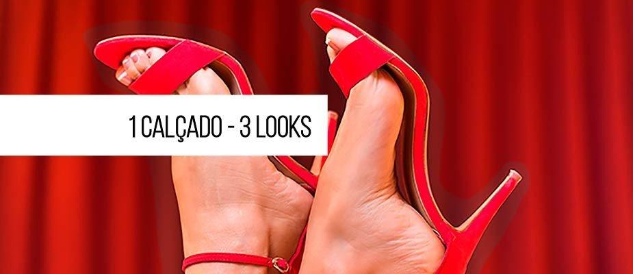 1 Calçado - 3 Looks: Como tornar seu guarda roupa versátil