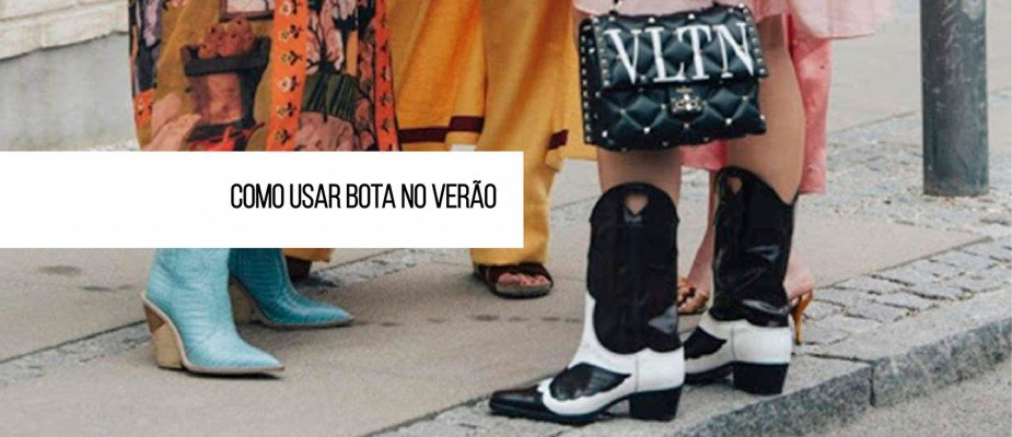 Como usar bota no verão