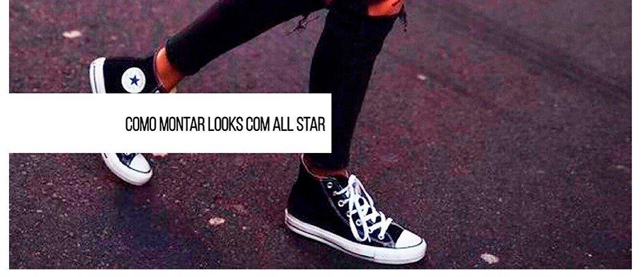 Dicas de como usar all star com estilo